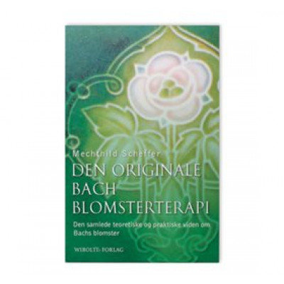 Mezina Bach Blomsterterapi bog Forfatter: Mechthild Scheffer • 1 stk.